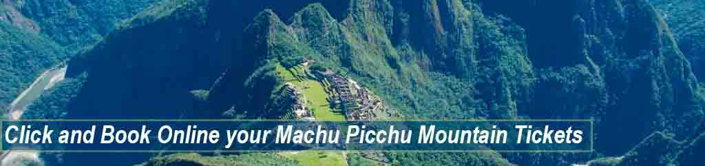 Book Online your Machu Picchu mountain tickets